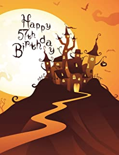 Happy 57th Birthday: Discreet Internet Website Password Organizer, Haunted House Themed Birthday Gifts for 57 Year Old Men...