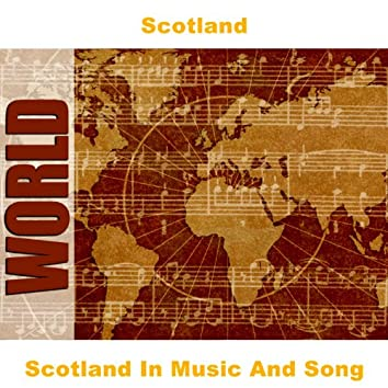 Scotland In Music And Song
