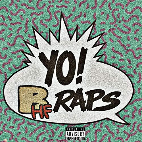 YO! BHF Raps [Explicit]