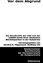 Vor dem Abgrund (Schriftenreihe Der Vierteljahrshefte Fur Zeitgeschichte Sond)