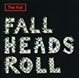 Songtexte von The Fall - Fall Heads Roll