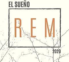 El Sueño REM 2020: Dormir Profundamente y Rápido, Música para un Descanso Real