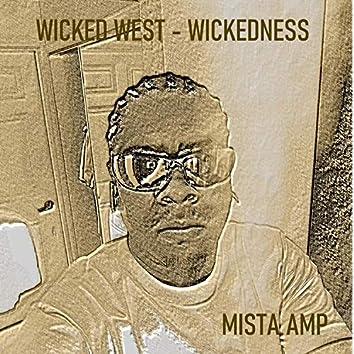 Wicked West Wickedness
