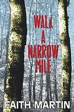 Walk a Narrow Mile