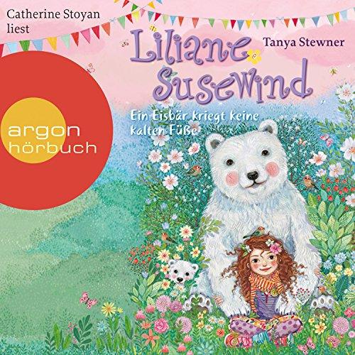 Ein Eisbär kriegt keine kalten Füße (Liliane Susewind 11) audiobook cover art