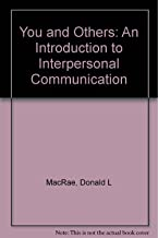 You and Others: An Introduction to Interpersonal Communication