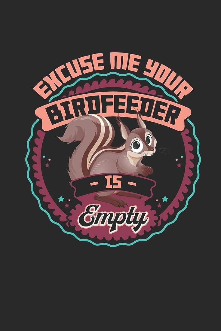 記憶に残る泥だらけ優雅Squirrel Journal: Excuse Me Your Birdfeeder Is Empty