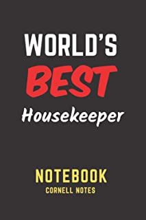 World's Best Housekeeper Notebook: Cornell Notes. Perfect Gift/Present for any occasion. Appreciation, Retirement, Year En...