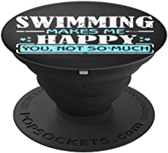 Ginial Mobile Swimming Makes me Happy you not so much PopSockets Stand for Smartphones and Tablets - PopSockets Grip and Stand for Phones and Tablets