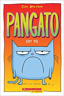 Pangato #1: Soy yo. (Catwad #1: It's Me.) (1) (Spanish Edition)