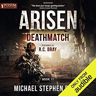 Deathmatch     Arisen, Book 11              Written by:                                                                                                                                 Michael Stephen Fuchs                               Narrated by:                                                                                                                                 R. C. Bray                      Length: 11 hrs and 17 mins     8 ratings     Overall 4.5