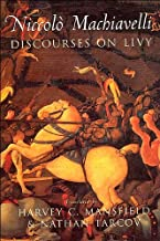 Discourses on Livy (text only) by N. Machiavelli,H. C. Mansfield,N. Tarcov