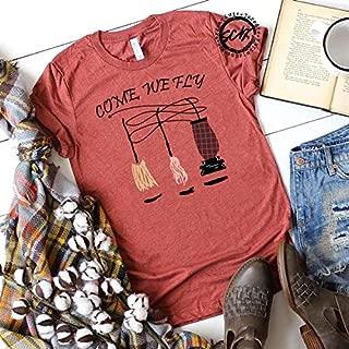 Come we fly, Sanderson Sister Shirt, Fall shirt, Autumn t-shirt, Boots Flannels, Bonfire, Halloween, Halloween Sanderson Sister,Hocus Pocus