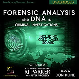 Forensic Analysis and DNA in Criminal Investigations: Including Cold Cases Solved cover art