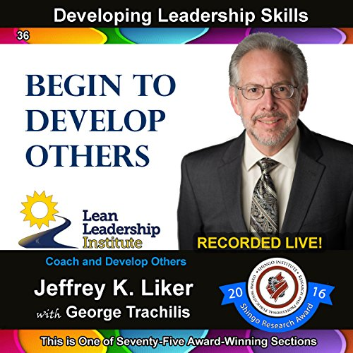Developing Leadership Skills 36: Begin to Develop Others audiobook cover art