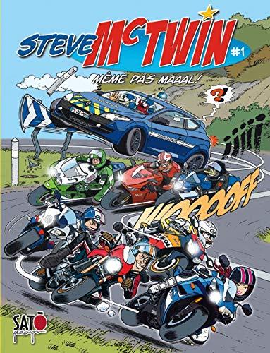 Steve Mc Twin - tome 1 - Même pas maaal