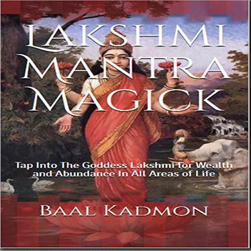 Lakshmi Mantra Magick audiobook cover art