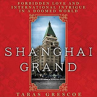 Shanghai Grand audiobook cover art