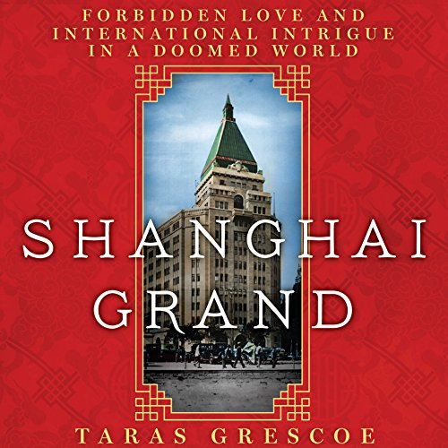 Shanghai Grand audiobook cover art
