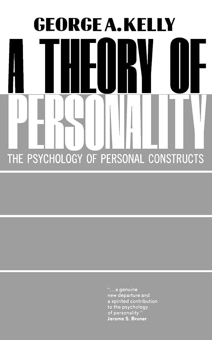 魅了する食欲保安Theory of Personality: The Psychology of Personal Constructs (Norton Library (Paperback))