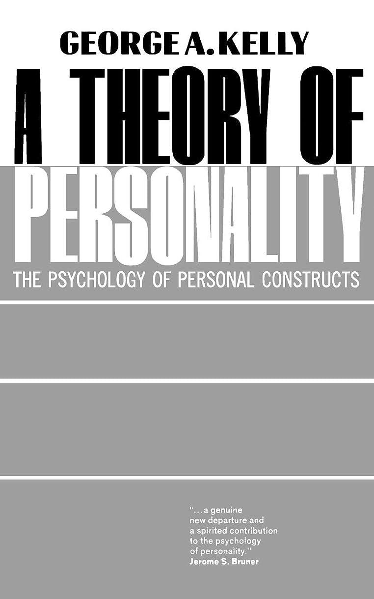 スチュワード不適武装解除Theory of Personality: The Psychology of Personal Constructs (Norton Library (Paperback))