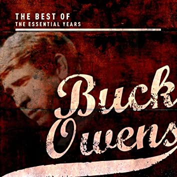 Best of the Essential Years: Buck Owens