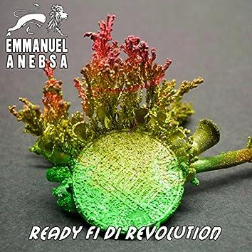 Ready Fi Di Revolution