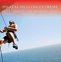 Digital Healing Extreme Vol 3  Healing and Recovery Series - Exercise, Training & Sports