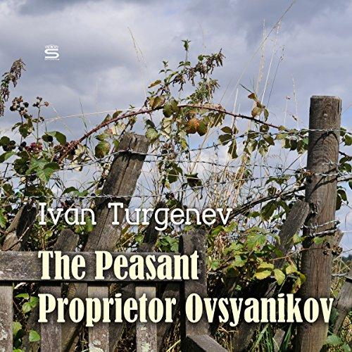 The Peasant Proprietor Ovsyanikov audiobook cover art