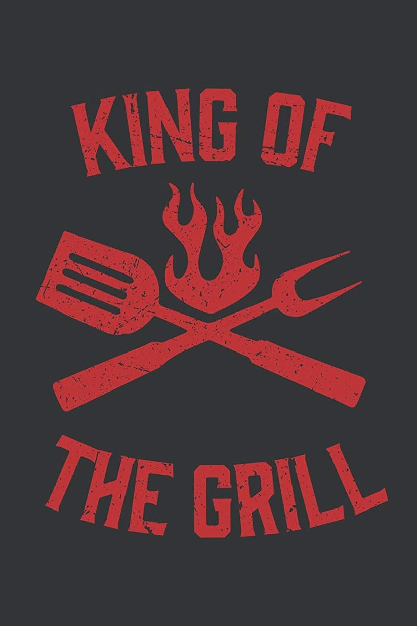 Notebook: King of the Grill Cool Funny BBQ 4th of July Journal & Doodle Diary; 120 College Ruled Pages for Writing and Drawing - 6x9 in.