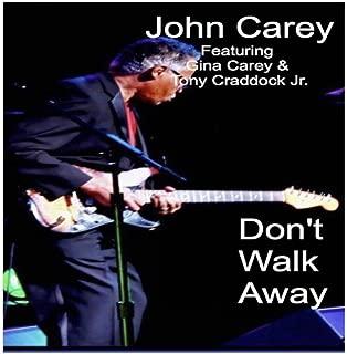 Don't Walk Away (feat. Gina Carey & Tony Craddock Jr)