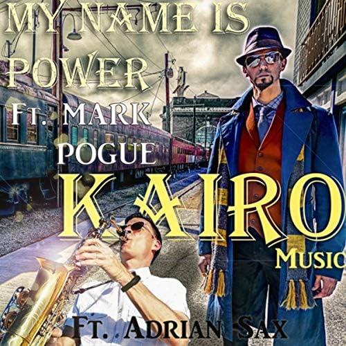 Kairo Music feat. Mark Pogue & Adrian Sax