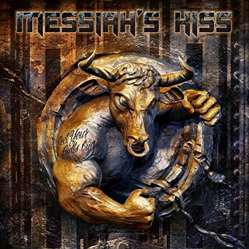 Messiah'S Kiss: Get Your Bulls Out! (Ltd.Digipak) (Audio CD (Digipack))