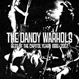Best of the Capitol Years 1995–2007 von The Dandy Warhols