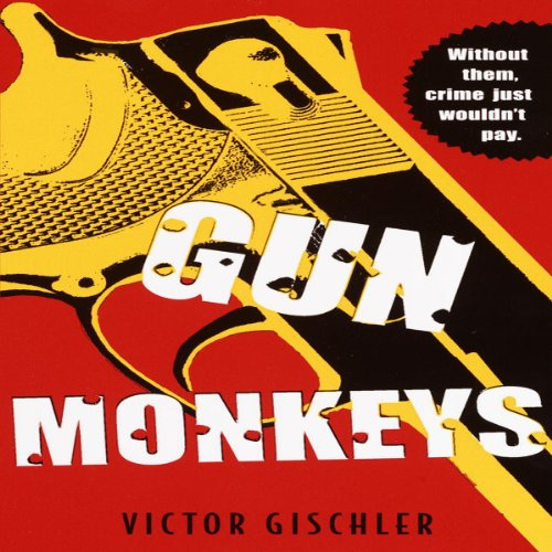 Gun Monkeys cover art