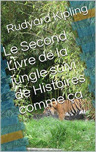 Le Second Livre de la jungle suivi de Histoires comme ça