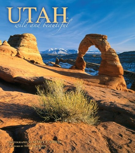 Utah Wild and Beautiful
