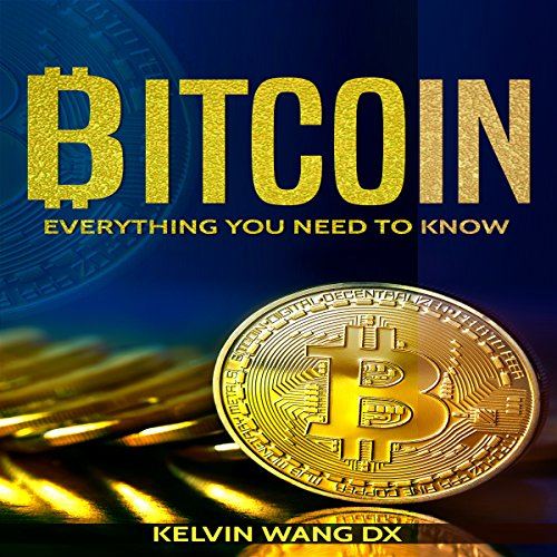 Bitcoin: Everything You Need to Know audiobook cover art