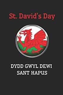St. David's Day Dydd Gwyl Dewi Sant Hapus: Novelty Gifts - Lined Notebook Journal (6