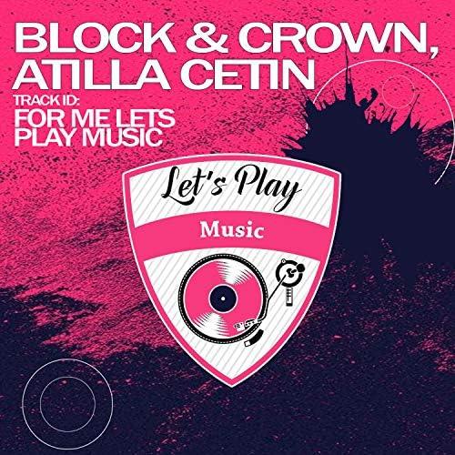 Block and Crown & Atilla Cetin