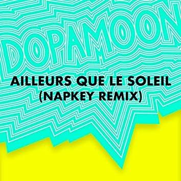 Ailleurs que le soleil (Napkey remix)