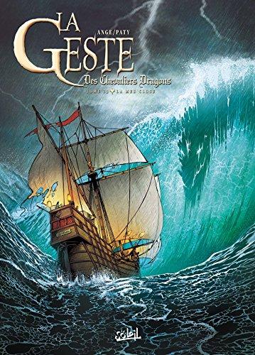 La Geste des Chevaliers dragons T23 : La Mer close