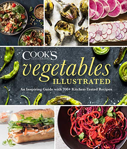 Vegetables Illustrated: An Inspiring Guide with 700+ Kitchen-Tested Recipes (English Edition)