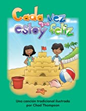 Teacher Created Materials - Early Childhood Themes: Cada vez que estoy feliz (If You're Happy and You Know It) - - Grade 2