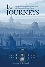 14 Journeys: Engaging an Increasingly Pluralistic World with Christian Civility and Charity