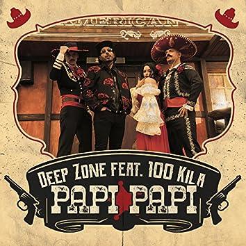Papi Papi (feat. 100 KILA)