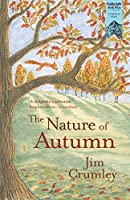 The Nature of Autumn (Seasons)