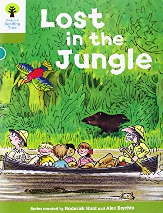 Oxford Reading Tree: Level 7: Stories: Lost in the Jungle by Roderick Hunt(2011-01-01)