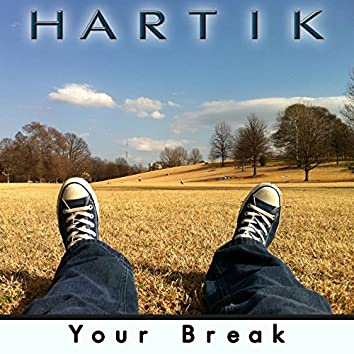 Your Break (Chillout Music)