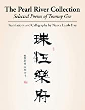 The Pearl River Collection: Selected Poems of Tommy Gee